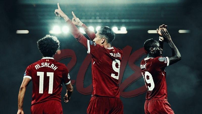 The Dominating Trio 2018 Salah Firmino Mane Liverpool HD