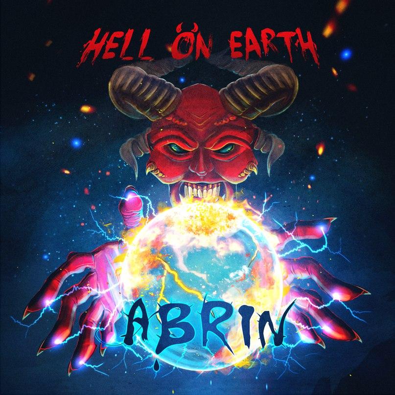 Новый альбом ABRIN - Hell on Earth (2018)