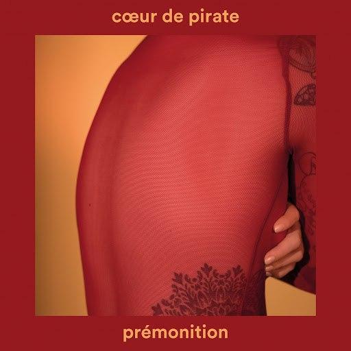 Cœur de Pirate альбом Prémonition