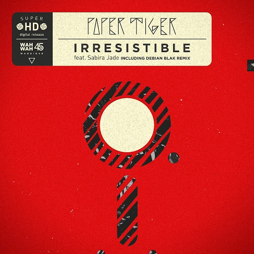 Paper Tiger альбом Irresistible