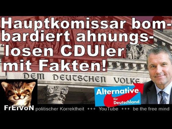 Hauptkomissar Hess (AfD) bombardiert Ahnungslosen (CDU) mit Fakten! Bundestag * HD