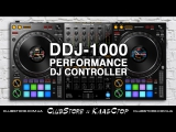 Pioneer DJ DDJ-1000 Official Introduction with Deejay Irie  clubstore.com.ua