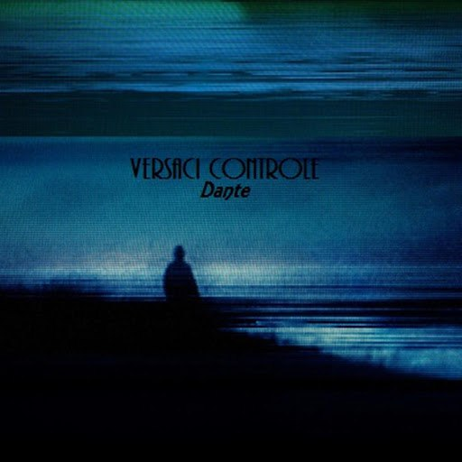 Dante альбом Versaci Controle