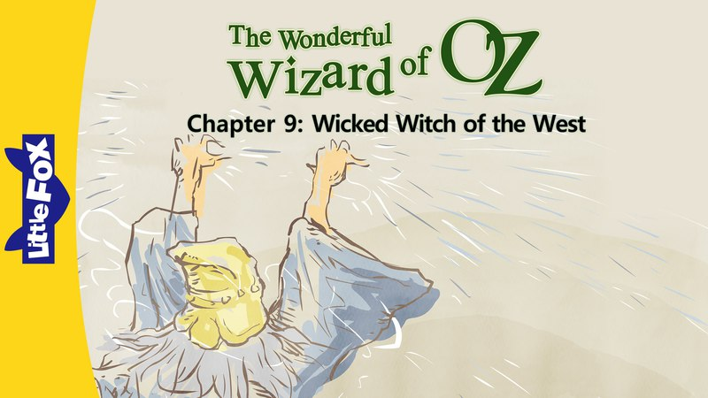 The Wonderful Wizard of Oz 9: Wicked Witch of the West | Level 6 | By Little Fox