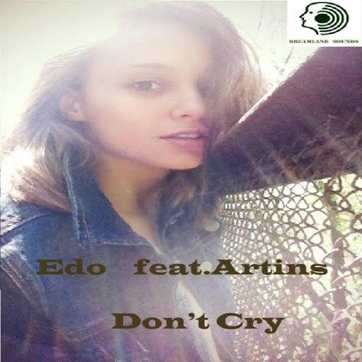 Edo альбом Don't Cry