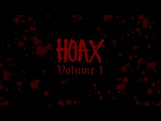 HOAX MFG - HOAX VIDEO: Volume 1