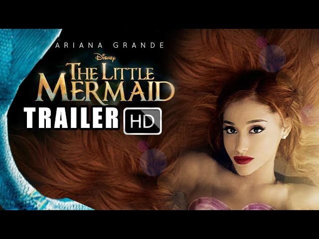 THE LITTLE MERMAID TRAILER 2019 DISNEY LIVE ACTION ARIANA GRANDE just hope ( FAN MADE - NOT REAL )