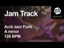 Acid Jazz Funk Jam Track in A minor 126 BPM