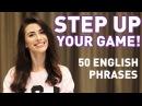 Language Studies. 50 COMMON ENGLISH PHRASES (Pre- Intermediate))