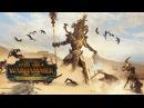 Total War Warhammer 2 01 Долгожданные Цари Гробниц Прохождение Изгнанники Нехека