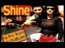 ► Shine - By The Light Of Nature ♫ (℗1996)
