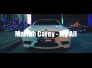 Mariah Carey - My All ( 2017 BOOTLEG)