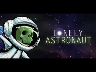 Lonely Astronaut Game Trailer