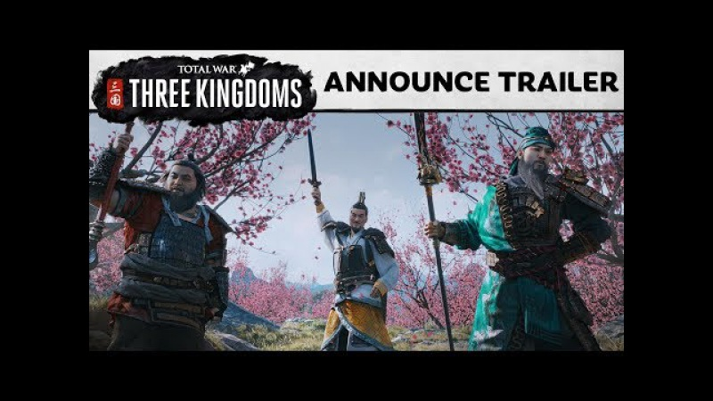 Total War THREE KINGDOMS Announcement Cinematic