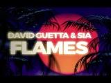 David Guetta &amp Sia - Flames (Lyric Video)