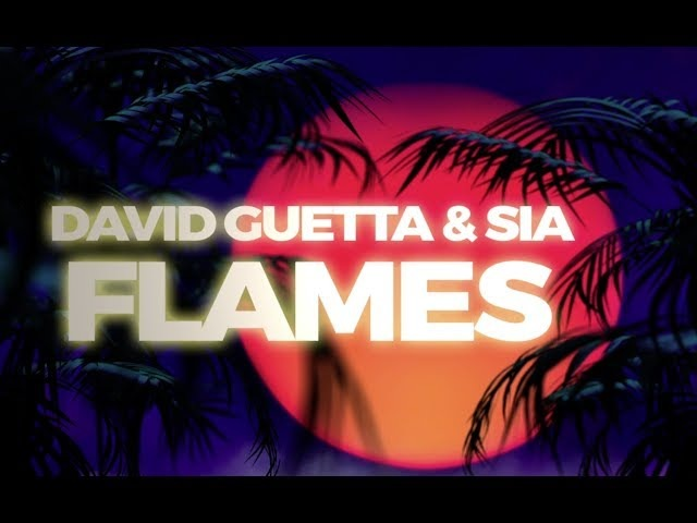 David Guetta Sia - Flames (Lyric Video)