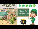 Lucky O'Leprechaun in School Book by Jana Dillon - Stories for Kids - Children's Books