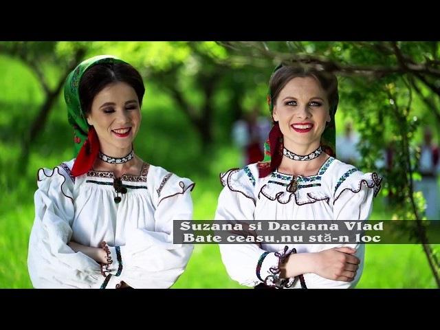 Bate ceasu nu sta-n loc - Suzana si Daciana Vlad (Official Video) | 2017