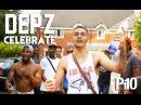 P110 - Depz - Celebrate Music Video