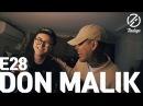 [7INDAYS] E28 : Don Malik