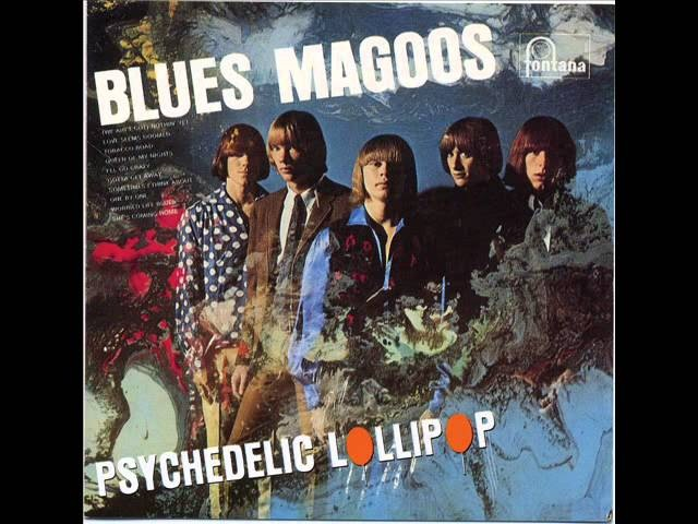 The Blues MaGoos - We Ain't Got Nothin' Yet