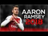 Aaron Ramsey 2018 - Rambo