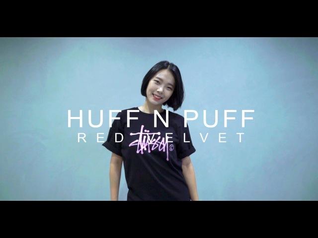 RED VELVET - HUFF N PUFF / Choreography. HAZEL