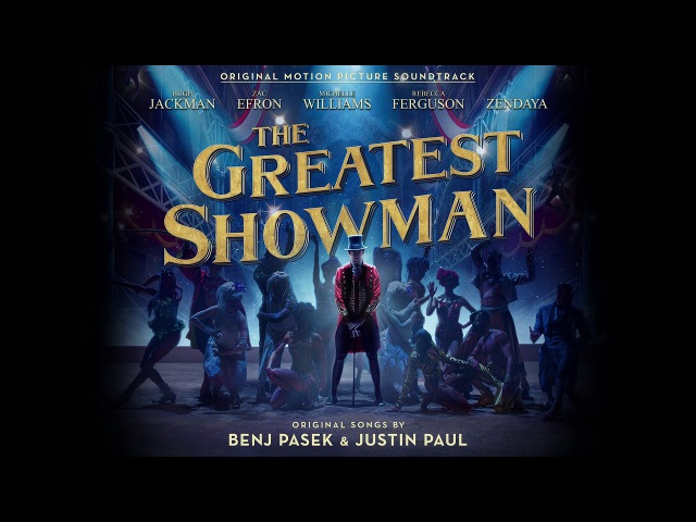 The Greatest Showman Cast - Never Enough (Reprise) [Official Audio]