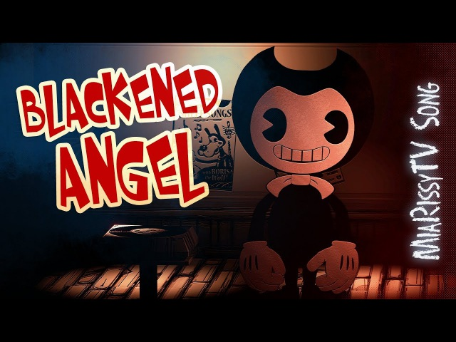 Rissy - Blackened Angel (Original Bendy and the Ink Machine song)