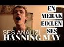 En Merak Edilen Ses - Hanning May Ses Analizi (Kısa)