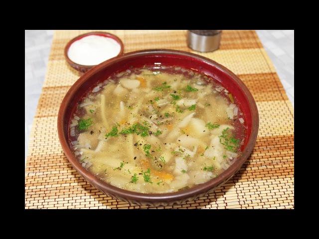 Грибной суп из вешенок и домашней лапши