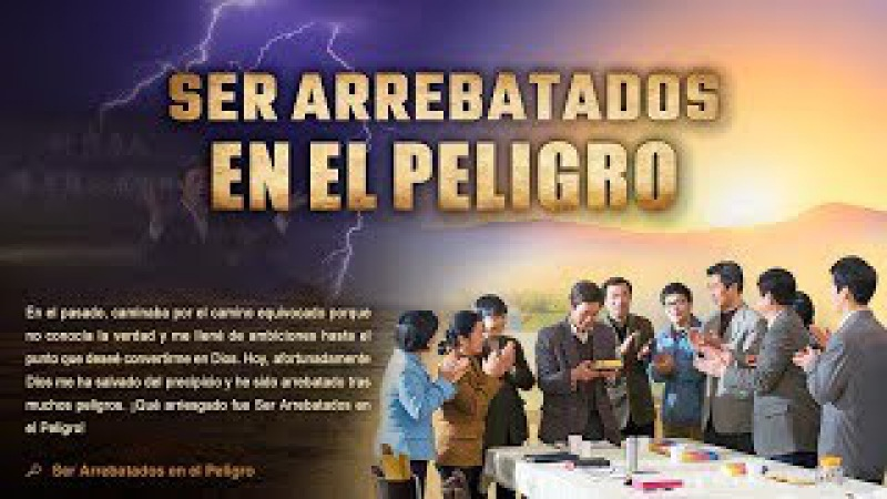 Película cristiana completa   Ser arrebatados en el peligro ¿Serás arrebatado antes del desastre?