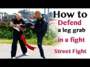 how to defend leg grab in fight