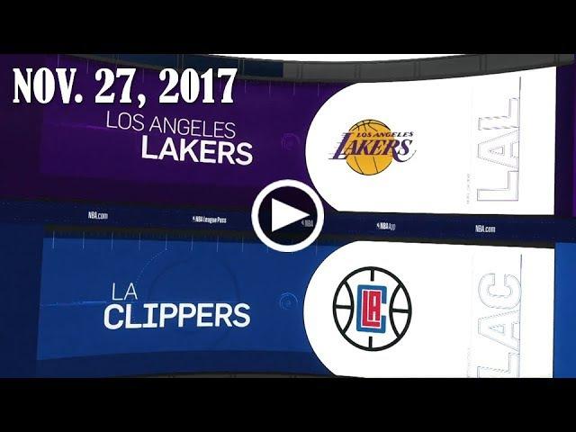 LА Lаkеrs - LА Сliрреrs   27.11.17   201718 NBA Season