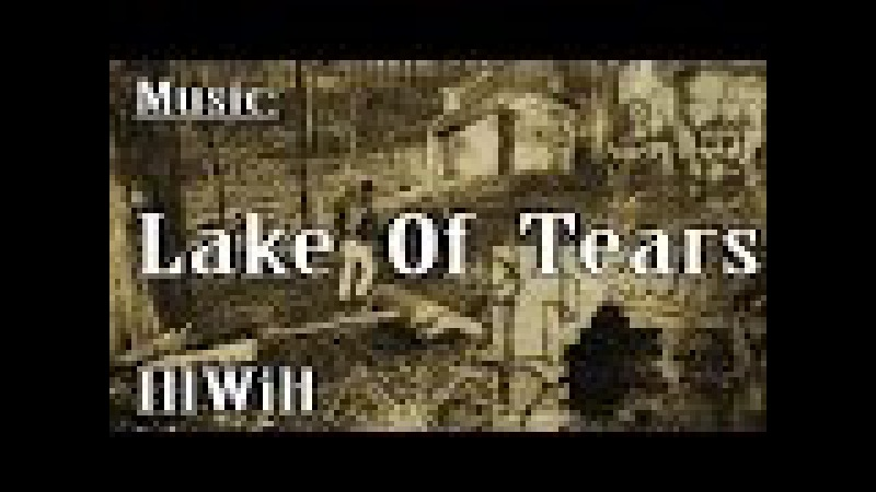 LAKE OF TEARS - Ill Will (The derelict house in the woods)