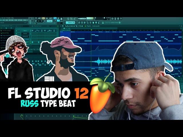 Let's Make A Beat: How To Make A Russ x Lil Xan Type Beat In FL Studio 12 Tutorial