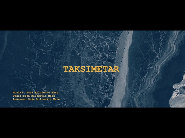 Sasa Matic - Taksimetar - (Official lyric video 2017)