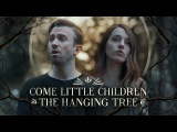 Spooky Halloween Mashup - Come Little Children &amp The Hanging Tree - Peter Hollens &amp Bailey Pelkman