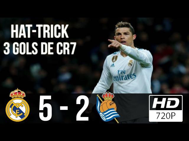 Real Madrid 5 x 2 Real Sociedad - Gols Melhores Momentos (COMPLETO) - Campeonato Espanhol 2018