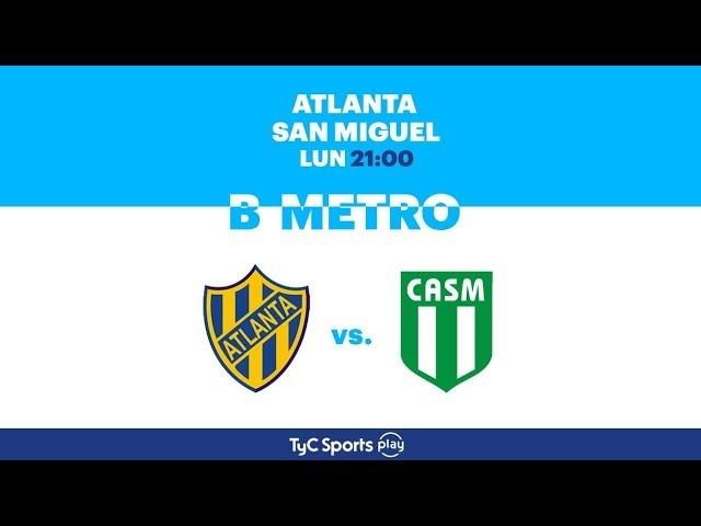 Primera B Metropolitana Atlanta vs. San Miguel l PrimeraBenTyCSports