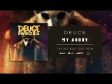 Deuce - My Buddy (Official Audio)
