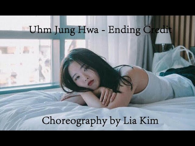 Uhm Jung Hwa - Ending Credit (Choreo by Lia Kim) (Cover by Dora)