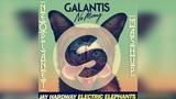 Jay Hardway vs. Galantis-No Money Electric Elephants (Neoplanet Mashup)
