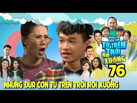 NHỮNG ĐỨA CON TỪ TRÊN TRỜI RƠI XUỐNG |TẬP 76| Winner khiến Thanh Hiền đau đầu vì 'Nụ hồng chúm chím'