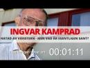 Ingvar Kamprad Hatad av vänstern — men vad är sant Den här Dan 12
