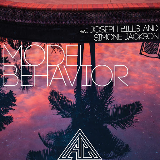 Atc альбом Model Behavior (feat. Joseph Bills & Simone Jackson)