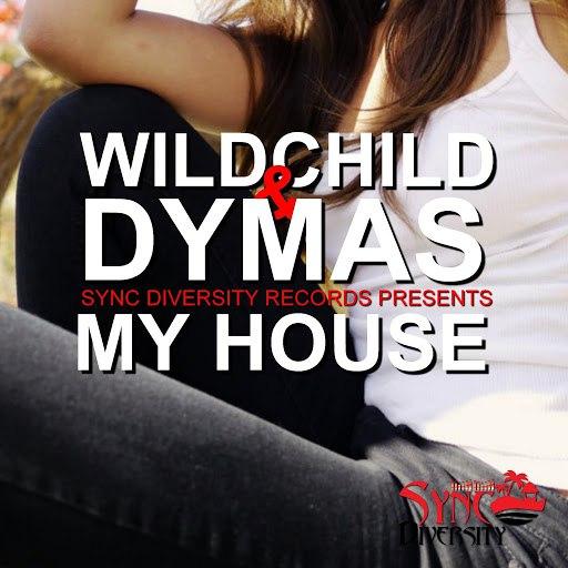 Wildchild альбом My House