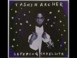Tasmin Archer - Sleeping Satellite (1992)