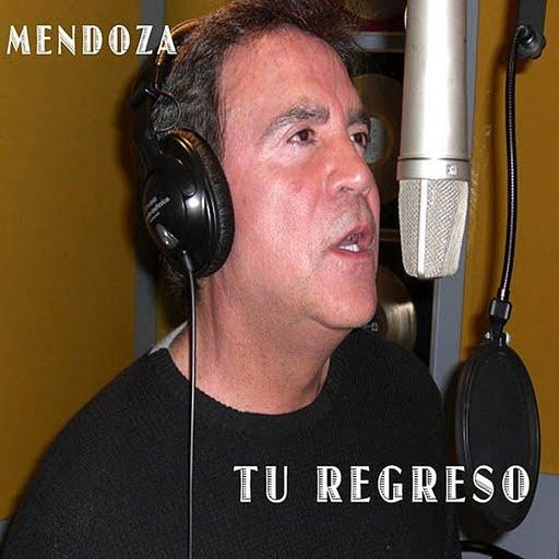 Mendoza альбом Tu Regreso
