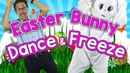 Easter Bunny Dance Freeze Springtime Song for Kids Fun Dance Song for Children Jack Hartmann